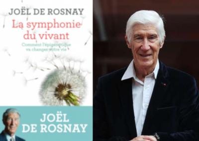MERCREDI 26 FEVRIER 2020 AVEC JOEL DE ROSNAY